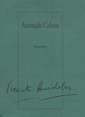 ATENTADO CELESTE / CARPETA FACSIMILAR
