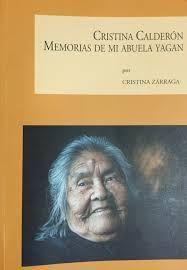 CRISTINA CALDERON MEMORIAS DE MI ABUELA YAGAN