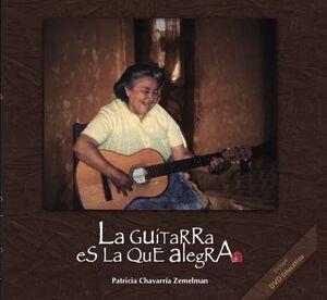 LA GUITARRA ES LA QUE ALEGRA (+DVD)