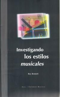 INVESTIGANDO LOS ESTILOS MUSICALES (CON 2 CDS)
