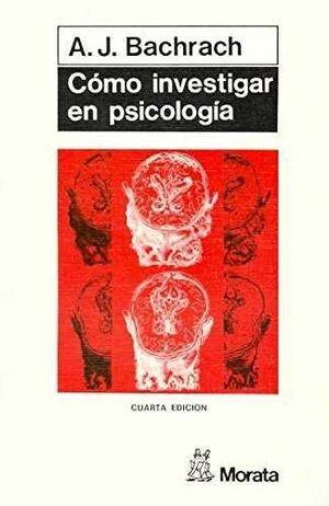 COMO INVESTIGAR EN PSICOLOGÍA