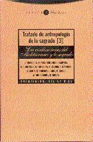 TRATADO DE ANTROPOLOGÍA DE LO SAGRADO III