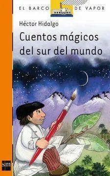 CUENTOS MAGICOS DEL SUR DEL MUNDO