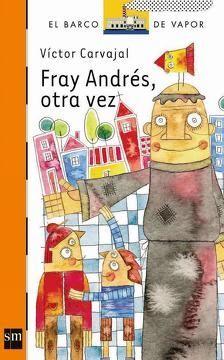 FRAY ANDRES OTRA VEZ