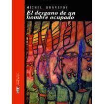 DESGANO DE UN HOMBRE OCUPADO, EL