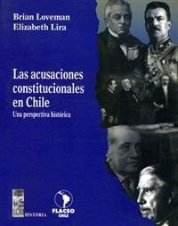 LAS ACUSACIONES CONSTITUCIONALES EN CHILE