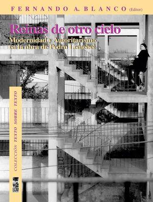 REINAS DE OTRO CIELO. MODERNIDAD Y AUTORITARISMO EN LA OBRA DE LEMEBEL