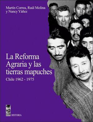 REFORMA AGRAGRIA Y LAS TIERRAS MAPUCHE, LA