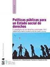POLITICAS PUBLICAS PARA UN ESTADO SOCIAL DE DERECHOS
