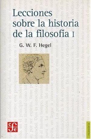 LECCIONES SOBRE LA HISTORIA DE LA FILOSOFIA I