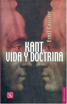 KANT, VIDA Y DOCTRINA