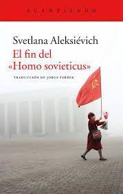 FIN DEL HOMO SOVIETICUS, EL