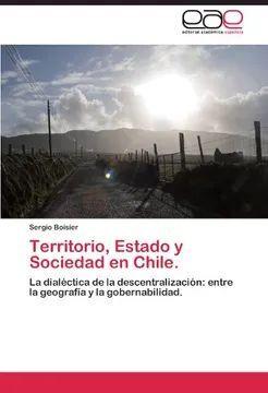 TERRITORIO, ESTADO Y SOCIEDAD EN CHILE