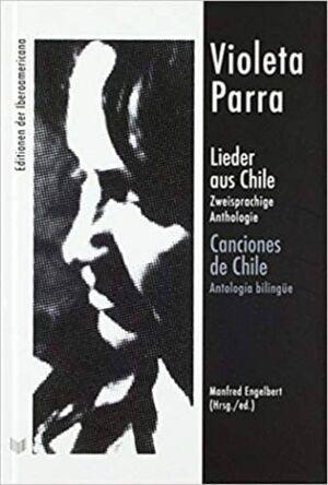VIOLETA PARRA CANCIONES DE CHILE
