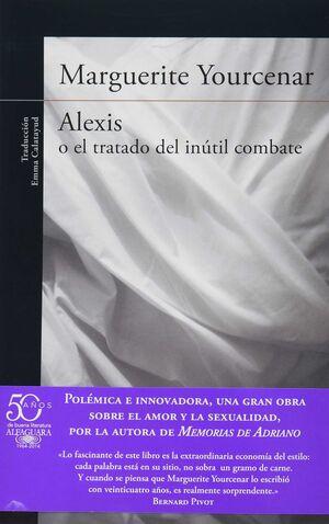 ALEXIS O EL TRATADO DEL INUTIL COMBATE