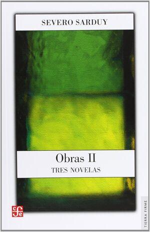 OBRAS II. TRES NOVELAS