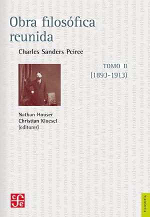 OBRA FILOSÓFICA REUNIDA. TOMO II. (1893-1913)