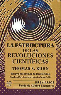 ESTRUCTURA DE LAS REVOLUCIONES CIENTIFICAS, LA