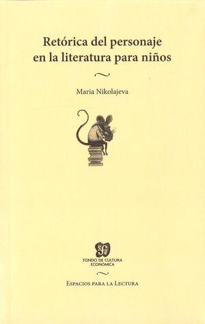 RETORICA DEL PERSONAJE EN LA LITERATURA PARA NIÑOS