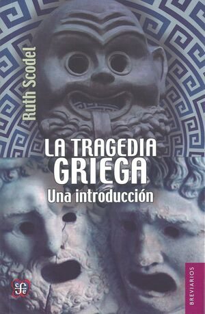 TRAGEDIA GRIEGA, LA. UNA INTRODUCCION