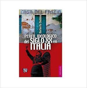 PERFIL IDEOLÓGICO DEL SIGLO XX EN ITALIA