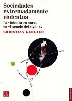 SOCIEDADES EXTREMADAMENTE VIOLENTAS
