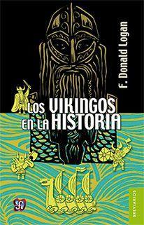 VIKINGOS EN LA HISTORIA, LOS