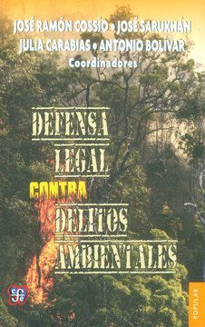 DEFENSA LEGAL CONTRA DELITOS AMBIENTALES