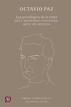LOS PRIVILEGIOS DE LA VISTA.ARTE MODERNO UNIVERSAL. ARTE DE MEXICO