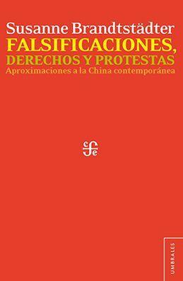 FALSIFICACIONES, DERECHOS Y PROTESTAS
