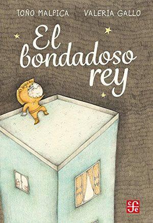 EL BONDADOSO REY