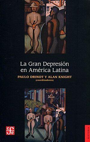 GRAN DEPRESION EN AMERICA LATINA