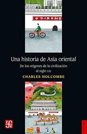 UNA HISTORIA DE ASIA ORIENTAL