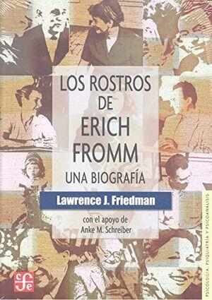ERICH FROMM - LOS ROSTROS DE ERICH FROMM