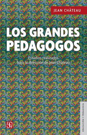 GRANDES PEDAGOGOS, LOS