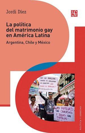 POLITICA DEL MATRIMONIO GAY EN AMERICA LATINA, LA