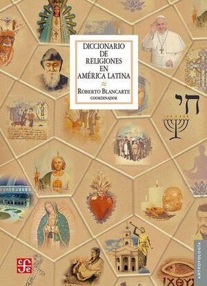 DICCIONARIO DE RELIGIONES EN AMÉRICA LATINA