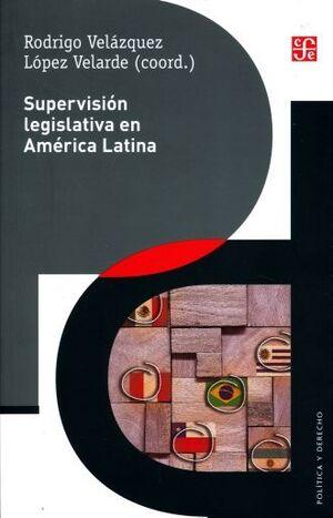 SUPERVISION LEGISLATIVA EN AMERICA LATINA