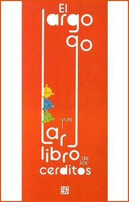 LARGO LARGO LIBRO DE LOS CERDITOS, EL