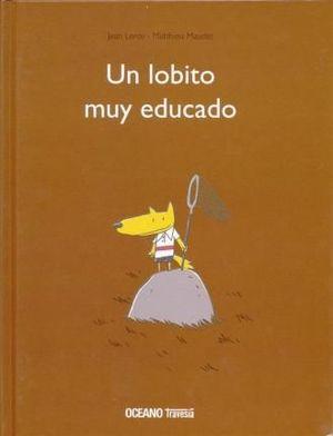 UN LOBITO MUY EDUCADO