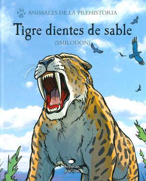 TIGRE DIENTES DE SABLE ( SMILODON)