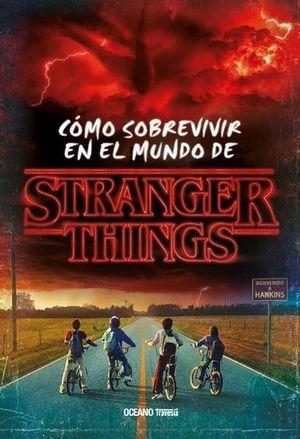 COMO SOBREVIVIR EN EL UNIVERSO DE STRANGER THINGS