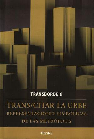 TRANS/CITAR LA URBE