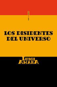 DISIDENTES DEL UNIVERSO,LOS