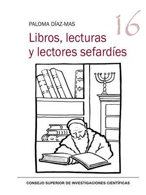 LIBROS, LECTURAS Y LECTORES SEFARDÍES