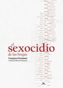 EL SEXOCIDIO DE LAS BRUJAS