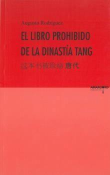 EL LIBRO PROHIBIDO DE LA DISNATÍA TANG