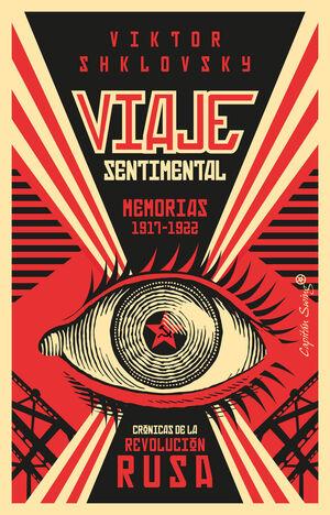 VIAJE SENTIMENTAL. MEMORIAS DE 1917-1922