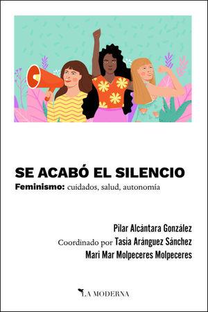 SE ACABÓ EL SILENCIO
