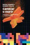 CAMBIAR O MORIR